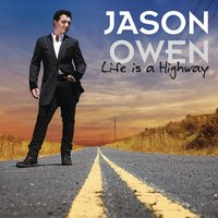 Life Is A Highway (Track By Track) — Jason Owen