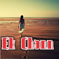 Ek Chann — Liyaqat Khan