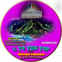 To the Top - Single — Michael Fabulous