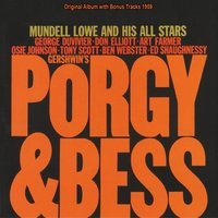Porgy & Bess — Mundell Lowe and his All Stars, Джордж Гершвин