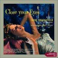 Close Your Eyes — Frank Chacksfield & His Orchestra