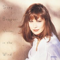 Voices In The Wind — Suzy Bogguss