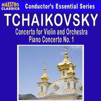Tchaikovsky: Violin Concerto in D Major - Piano Concerto No. 1 — Пётр Ильич Чайковский, Nuremberg Symphony Orchestra, Hans Lang, North German Philharmonic Orchestra, Albert Lizzio, Othmar M. F. Màga, Ralph Holmes