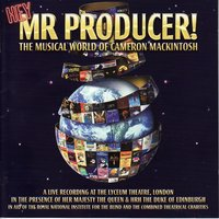 Hey Mr Producer! 'The Musical World Of Cameron Mackintosh — Hey Mr Producer! - The Musical World Of Cameron Mackintosh