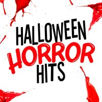 Halloween Horror Hits — The Horror Theme Ensemble, The Halloween Singers, Halloween|The Halloween Singers|The Horror Theme Ensemble