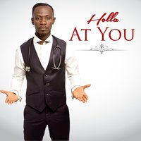 Holla at You — Okyeame Kwame