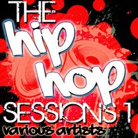 The Hip Hop Sessions 1 — сборник