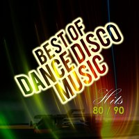 Best of Dance Disco Music Hits 80's 90's. La Mejor Música Dance y Disco de los 80 90 — The Disco Nights Dreamers, Gliese
