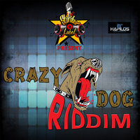 Crazy Dog Riddim — SHAMROCK