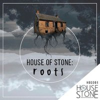 House of Stone - Roots — сборник