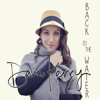 Back to the Water — Dani Kerry
