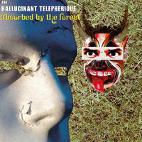 Absorbed By the Forest — The Hallucinant Telepherique