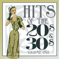 Hits Of The 20s and 30s Vol 1 — сборник