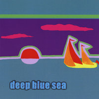 Deep Blue Sea — Deep Blue Sea