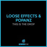 This Is The Drop — Loose Effects, Popanz, Loose Effects, Popanz