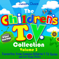 The Childrens T.V. Collection, Vol 3 - — Juniors Choice