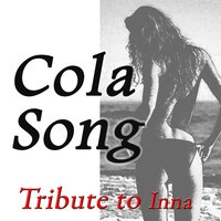 Cola Song — Kelly Jay
