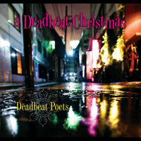A Deadbeat Christmas — The Deadbeat Poets