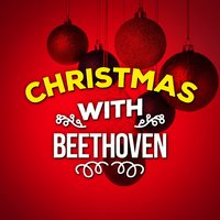 Christmas with Beethoven — Людвиг ван Бетховен