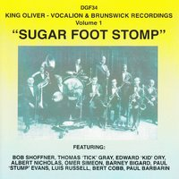 Sugar Foot Stomp - Vocalion & Brunswick Recordings, Vol. 1 — King Oliver