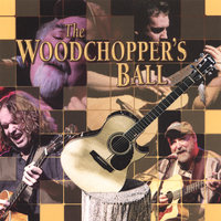 The Woodchoppers Ball — сборник