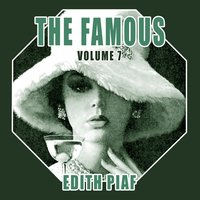 The Famous Edith Piaf, Vol. 7 — Edith Piaf