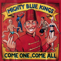 Come One, Come All — Ross Bon and the Mighty Blue Kings