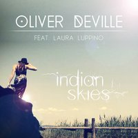 Indian Skies — Laura Luppino, Oliver deVille