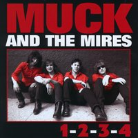 1-2-3-4 — Muck And The Mires