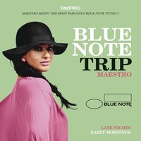 Blue Note Trip 10: Late Nights/Early Mornings — сборник