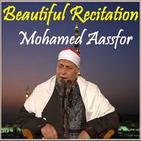 Beautiful Recitation — Mohamed Aassfor