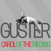 Carol Of The Meows — Guster