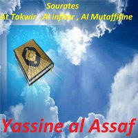 Sourates At Takwir, Al Infitar, Al Mutaffifine — Yassine al Assaf