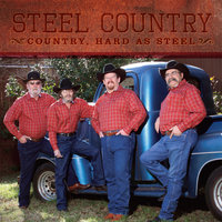 Country, Hard as Steel — Steel Country