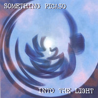 Into The Light — Something Picaso