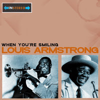 When You're Smiling — Louis Armstrong