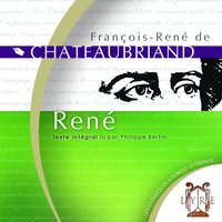 René / Chateaubriand / Texte Intégral — Philippe Bertin