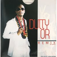 OR Remix — DUTTY