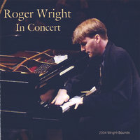 Roger Wright In Concert — Roger Wright