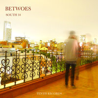 South 34 — Betwoes