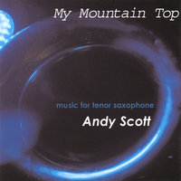 My Mountain Top — Andy Scott