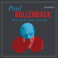 Portraits in Space and Time — Paul Bollenback