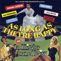 As Long As They're Happy / An Alligator Named Daisy — сборник