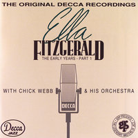 The Early Years - Part 1 (1935-1938) — Ella Fitzgerald, Chick Webb and His Orchestra