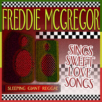 Sings Sweet Love Songs — Freddie McGregor