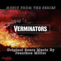 Music from the Series Verminators — Jonathan Thomas Miller