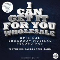 I Can Get It For You Wholesale  - The Sound Of The Original Broadway Musical — сборник