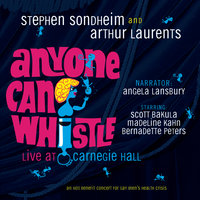 Anyone Can Whistle (Carnegie Hall Concert Cast Recording (1995)) — Carnegie Hall Concert Cast of Anyone Can Whistle (1995)