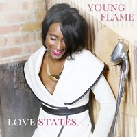 Love States... — Young Flame