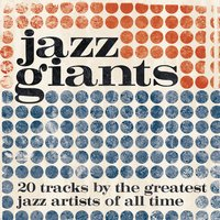 Jazz Giants — Джордж Гершвин